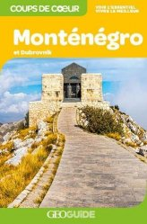 Dernières parutions dans GEOGuide Coups de coeur, Monténégro et Dubrovnik