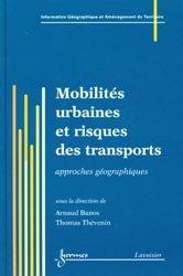 Dernières parutions sur Transports, Mobilités urbaines et risques des transports