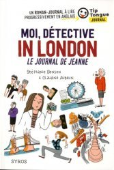 Dernières parutions dans Tip Tongue, Moi, détective in London