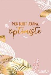 Dernières parutions sur Réussite personnelle, Mon bullet journal optimiste