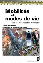 Dernières parutions dans Géographie sociale, Mobilités et modes de vie. Vers une recomposition de l'habiter