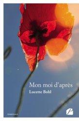 Dernières parutions dans Mémoires, Témoignages, Mon moi d'après