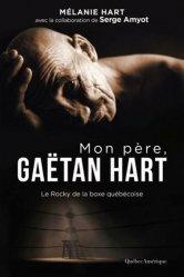 Dernières parutions sur Boxe, sports de combat, Mon père, Gaëtan Hart