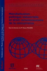Dernières parutions dans Feduci, Mondialisation politique industrielle et droit communautaire de la concurrence
