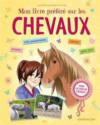 Dernières parutions sur Chevaux - Poneys - Anes, Mon livre préféré sur les chevaux