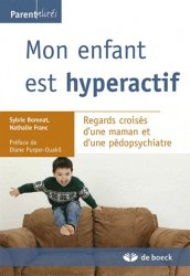 Dernières parutions dans , Mon enfant est hyperactif (TDAH)