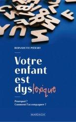 Dernières parutions sur Psychologie du développement, Mon enfant est dyslexique