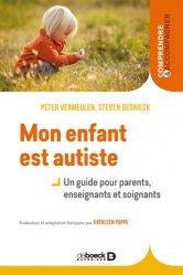 Dernières parutions sur Autisme infantile, Mon enfant est autiste
