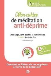 Dernières parutions sur Gestion du stress, Mon cahier de médidation anti-déprime