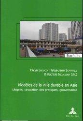 Dernières parutions sur Urbanisme durable - Nature urbaine, Modèles de la ville durable en asie