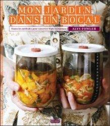 Souvent acheté avec Maison à ossature bois, le Mon jardin dans un bocal. Toutes les méthodes pour conserver fruits et légumes
