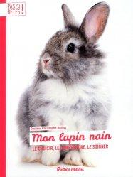 Dernières parutions sur Rongeurs, Mon lapin nain