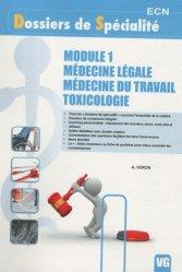 Nouvelle édition Module 1 - Médecine légale - Médecine du travail - Toxicologie