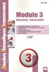 Souvent acheté avec Méthodologie aux ECN, le Module 3 - Maturation - Vulnérabilité