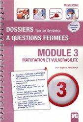 Souvent acheté avec Orientations - Diagnostiques  Tome 1, le Module 3 - Maturation et vulnarabilité