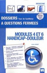 Souvent acheté avec Conférences de consensus et recommandations 2009-2010, le Modules 4 et 6 Handicap Douleur