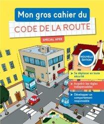 Dernières parutions sur Code de la route, Mon gros cahier de Code de la route