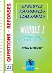 Souvent acheté avec Module XI Tome 1, le Module I Apprentissage de l'exercice médical
