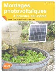Souvent acheté avec Aménager un jardin pour les oiseaux, le Montages photovoltaïques à bricoler soi-même