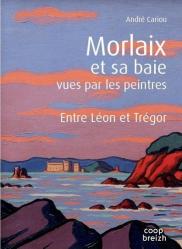 Dernières parutions sur Ecrits sur l'art, Morlaix et sa baie vues par les peintres