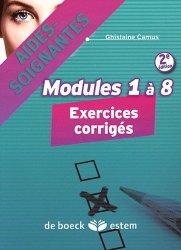 Souvent acheté avec Diplôme d'aide-soignante, le Modules 1 à 8 - Exercices corrigés