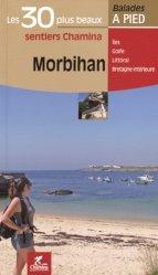 Dernières parutions dans Les plus beaux sentiers Chamina, Morbihan. Les 30 plus beaux sentiers