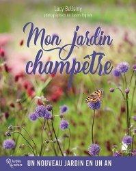 Dernières parutions sur Jardins, Mon jardin champêtre