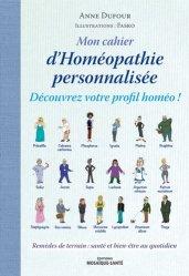 Dernières parutions sur Applications thérapeutiques, Mon cahier d'homéopathie personnalisée
