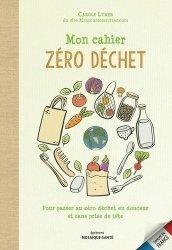 Dernières parutions sur Déchets - Pollutions, Mon cahier zéro déchet