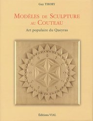 Souvent acheté avec Sculpture : guide des finitions, le Modèles de sculpture au couteau
