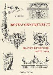 Souvent acheté avec Motifs ornementaux Profils et moulures, le Motifs ornementaux Motifs et décors du XIXème siècle