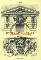 Souvent acheté avec Motifs ornementaux Profils et moulures, le Motifs ornementaux Architecture et sculpture Pierre