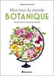 Dernières parutions sur Botanique, Mon tour du monde botanique