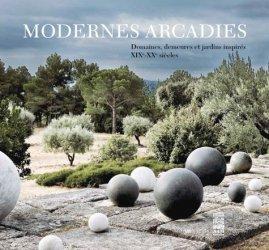 Dernières parutions sur Patrimoine contemporain depuis 1792, Modernes Arcadies