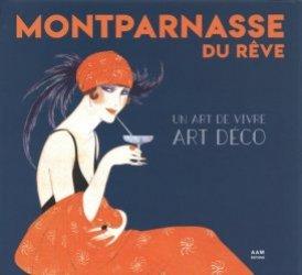 Dernières parutions sur Art nouveau, Montparnasse du rêve. Un art de vivre art déco, 1e édition https://fr.calameo.com/read/005884018512581343cc0