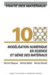 Dernières parutions dans Traité des matériaux, Modélisation numérique en science et génie des matériaux (TM volume 10)