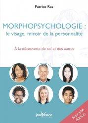 Dernières parutions dans Manuels, Morphopsychologie : le visage, miroir de la personnalité