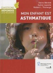 Dernières parutions dans Questions réponses parents, Mon enfant est asthmatique