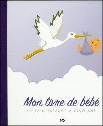Dernières parutions sur Prénoms - Albums de bébé, Mon livre de bébé. De la naissance à cinq ans