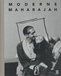 Dernières parutions sur Histoire des arts décoratifs, Moderne Maharajah. Un mécène des années 1930