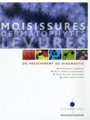 Dernières parutions sur Parasitologie - Mycologie, Moisissures dermatophytes levures