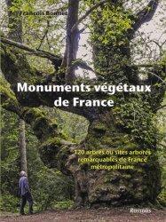 Dernières parutions sur Arbres et arbustes d'ornement, Monuments végétaux de France