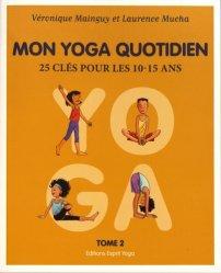 Dernières parutions sur Yoga, Mon yoga quotidien - tome 2 livre médecine 2020, livres médicaux 2021, livres médicaux 2020, livre de médecine 2021