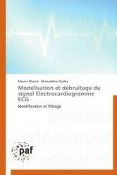 Dernières parutions sur ECG, Modélisation et débruitage du signal Electrocardiogramme ECG