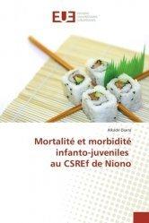 Dernières parutions sur Diagnostics et thérapeutiques pédiatriques, Mortalité et morbidité infanto-juveniles au CSREf de Niono