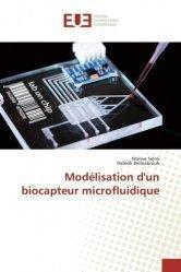Dernières parutions sur Mécanique des fluides, Modélisation d'un biocapteur microfluidique