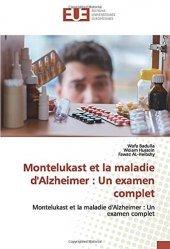 Dernières parutions sur Neurologie, Montelukast et la maladie d'Alzheimer : un examen complet