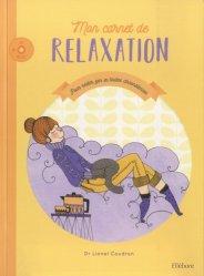 Dernières parutions sur Relaxation, Mon carnet de relaxation