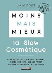 Dernières parutions sur Beauté - Jeunesse, Moins mais mieux avec la slow cosmétique