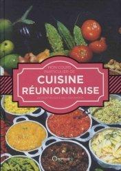Dernières parutions sur Cuisine des Iles, Mon cours particulier de cuisine réunionnaise. 100 recettes pas à pas - 1000 photos